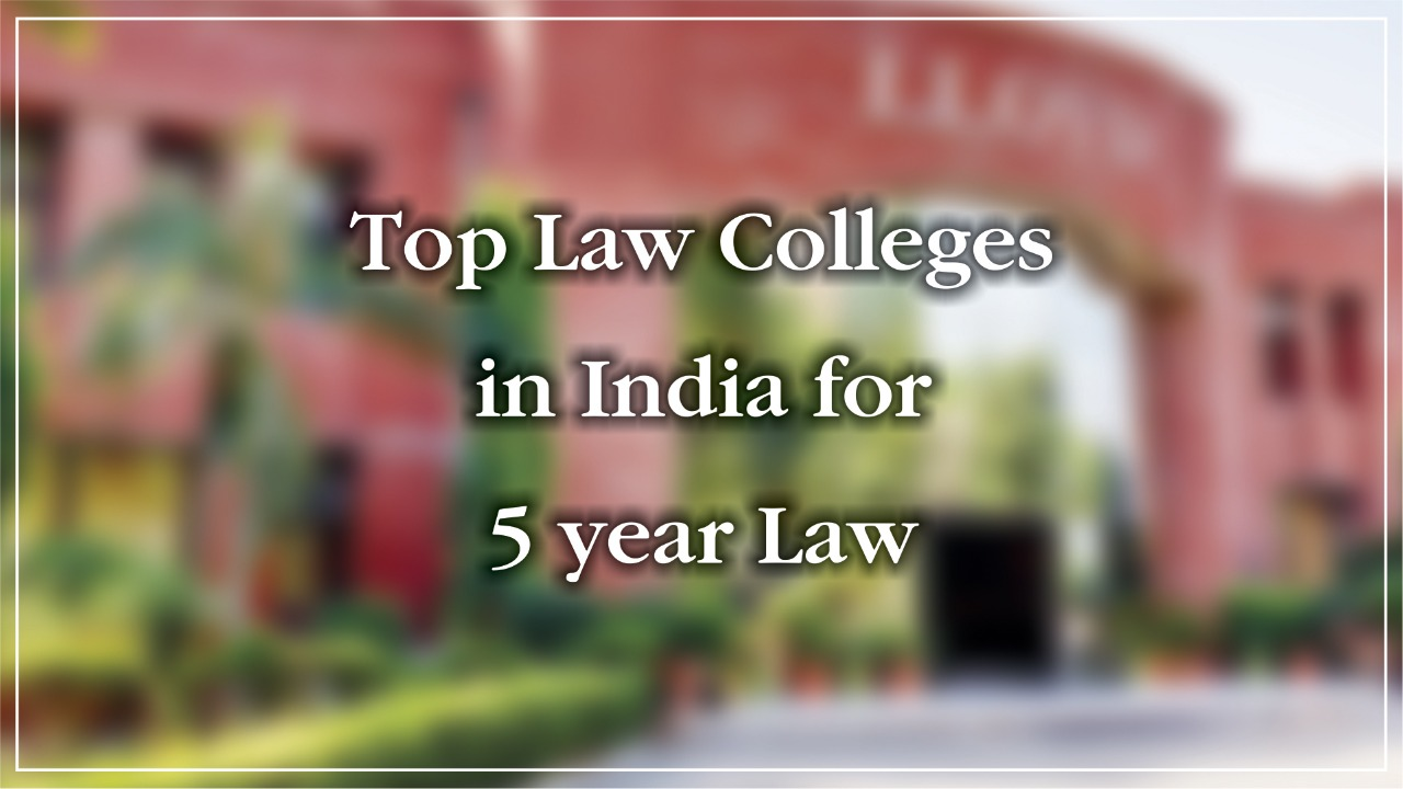 Top Law Colleges in India for 5 year Law
